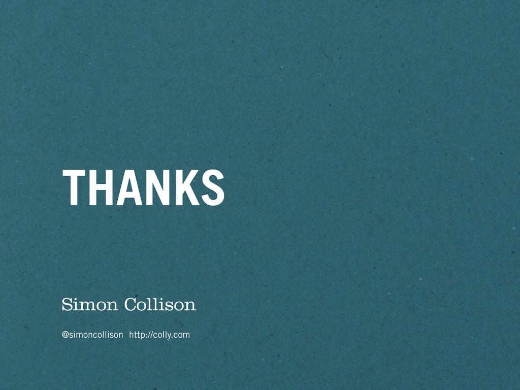 THANKS Simon Collison @simoncollison http://col...