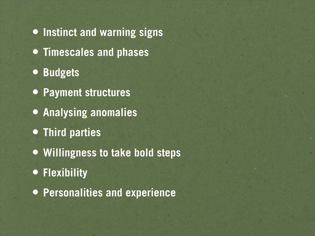• Instinct and warning signs • Timescales and p...