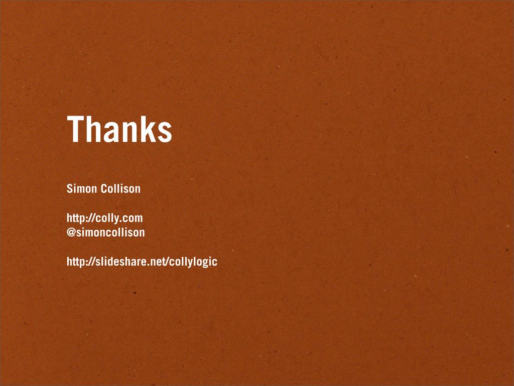 Thanks Simon Collison http://colly.com @simonco...