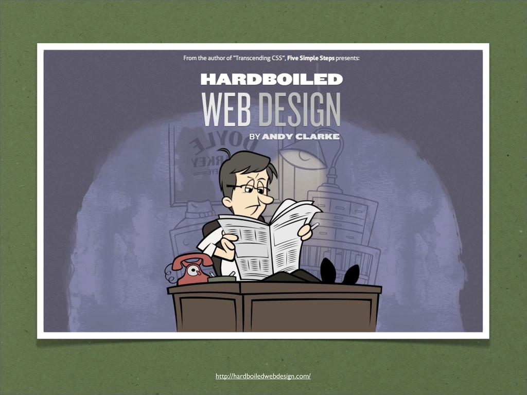 http://hardboiledwebdesign.com/