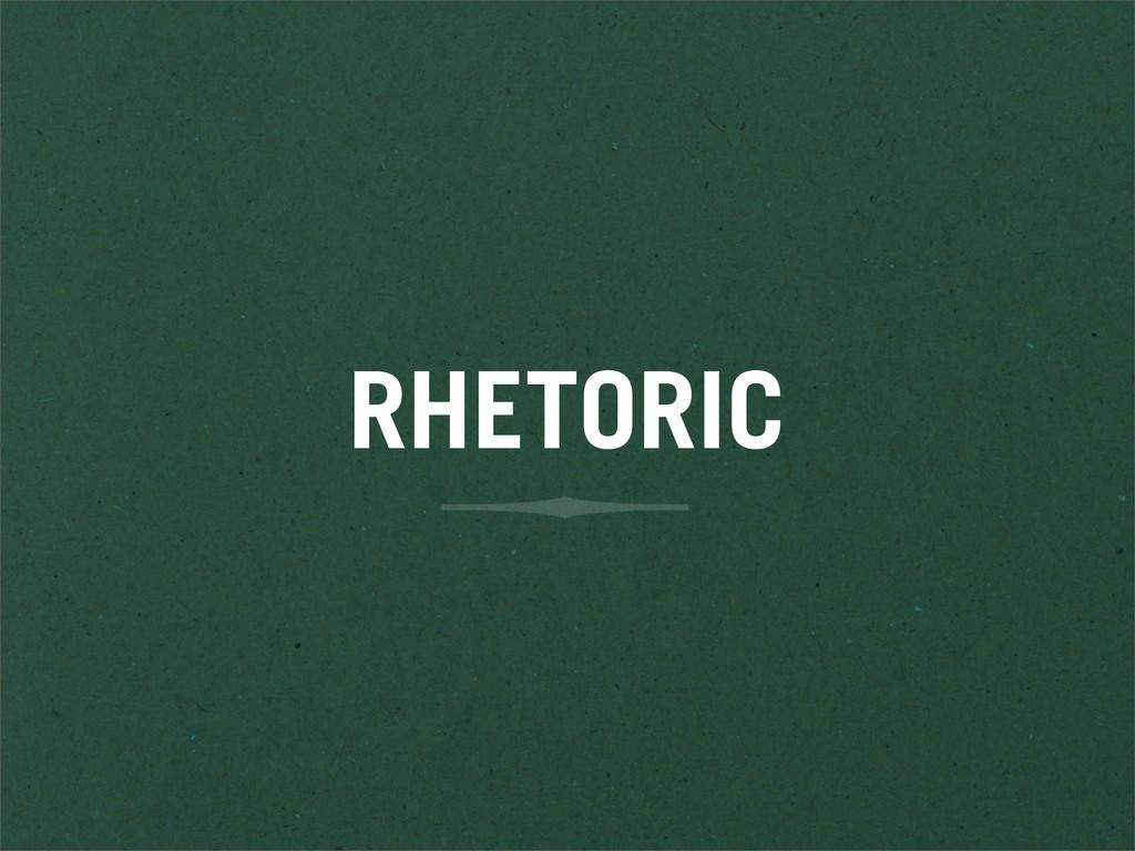 RHETORIC
