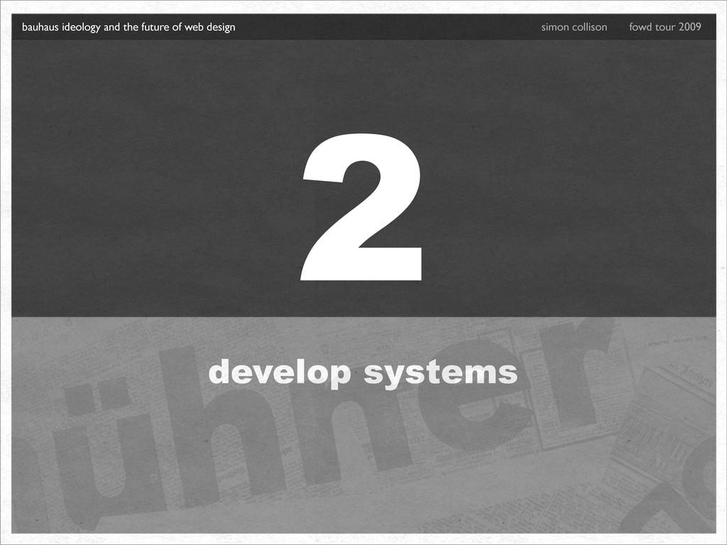 2 develop systems bauhaus ideology and the futu...