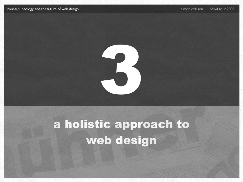 3 a holistic approach to web design bauhaus ide...