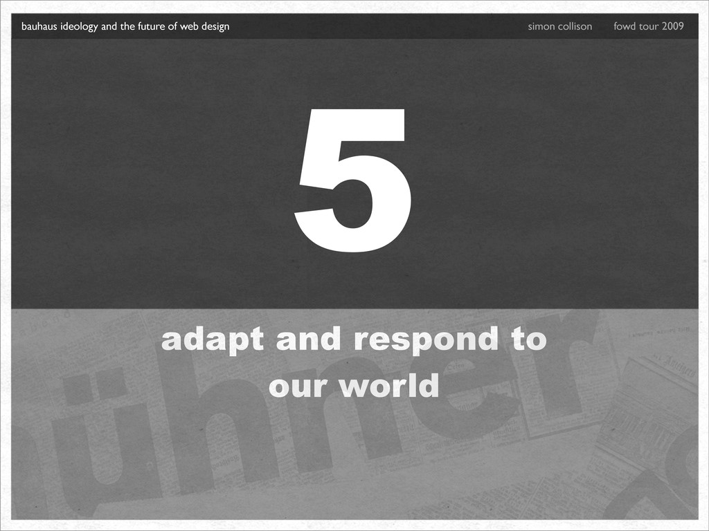 5 adapt and respond to our world bauhaus ideolo...