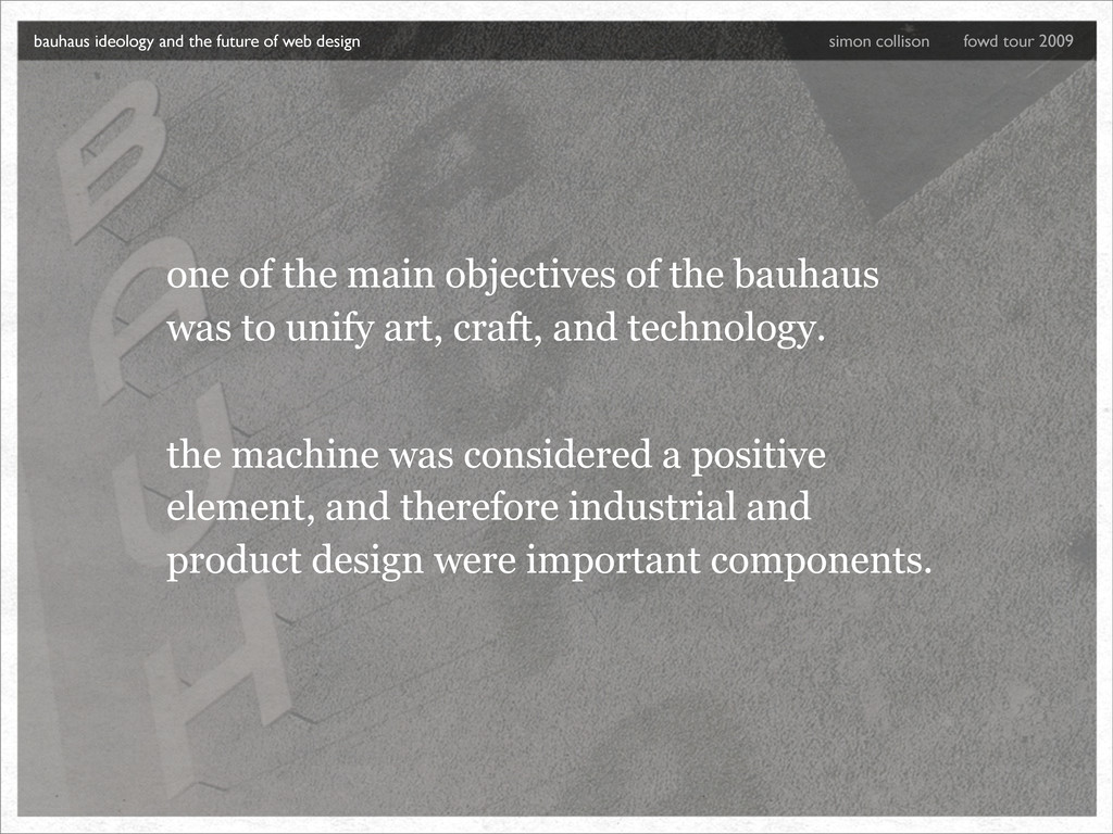 one of the main objectives of the bauhaus was t...