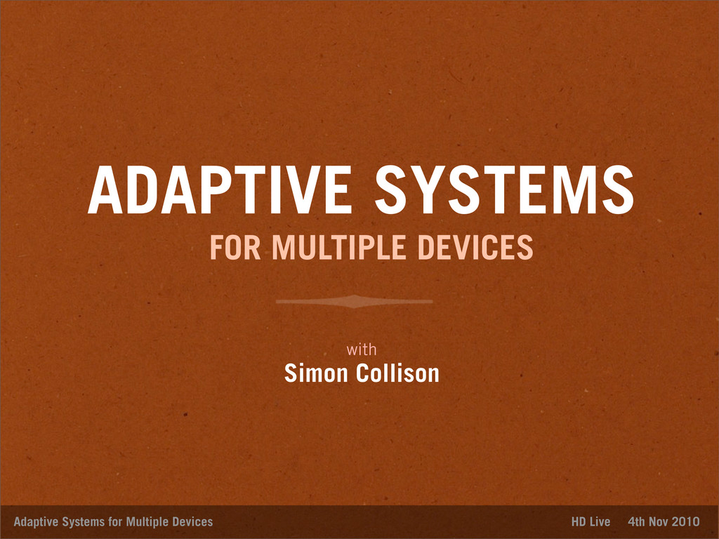ADAPTIVE SYSTEMS with Simon Collison Adaptive S...