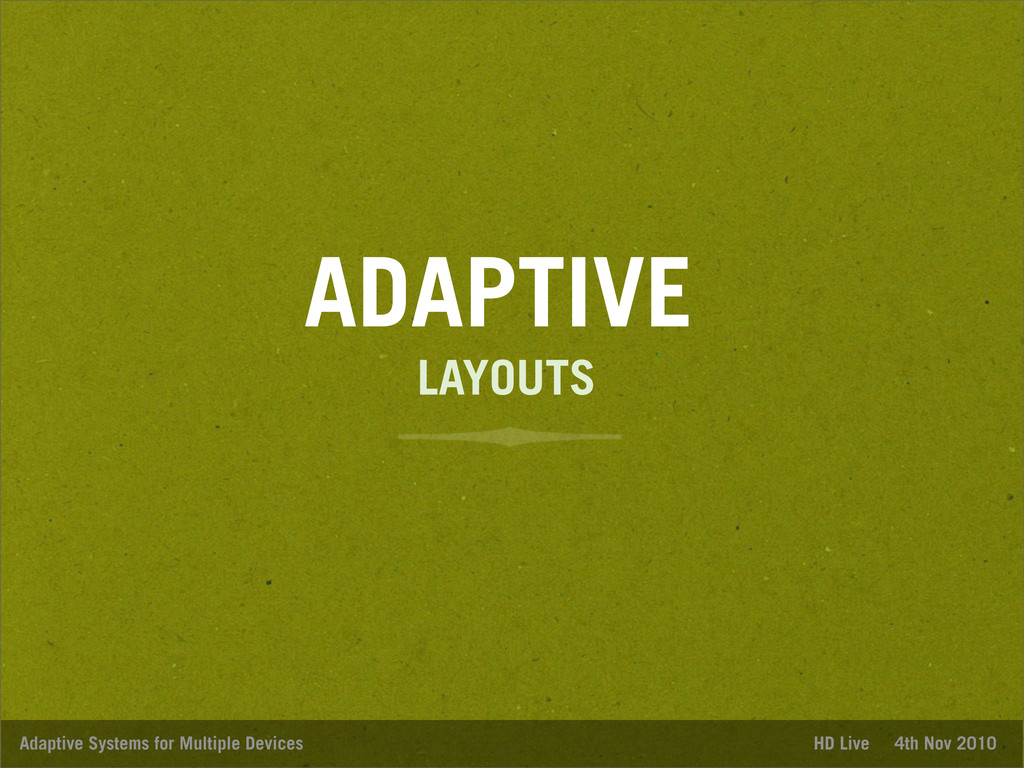 ADAPTIVE Adaptive Systems for Multiple Devices ...