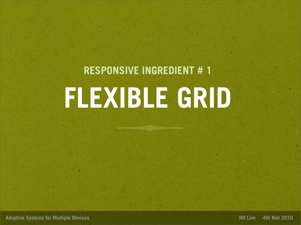 FLEXIBLE GRID Adaptive Systems for Multiple Dev...