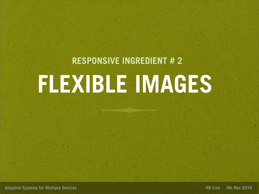 FLEXIBLE IMAGES Adaptive Systems for Multiple D...