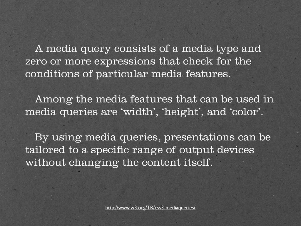 A media query consists of a media type and zero...