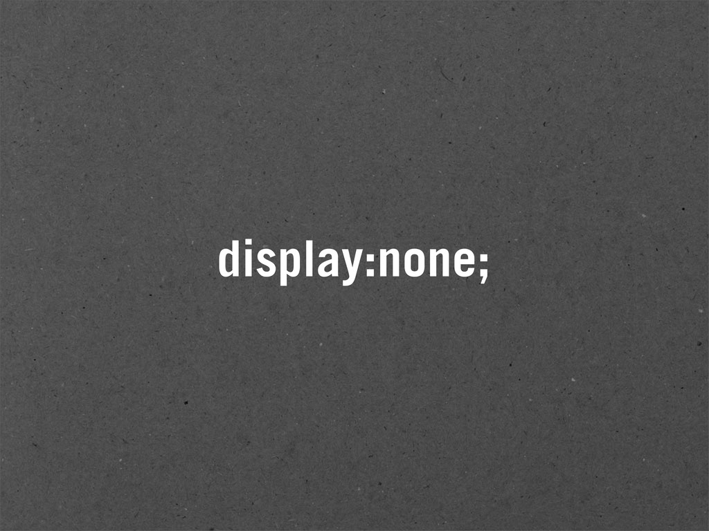 display:none;