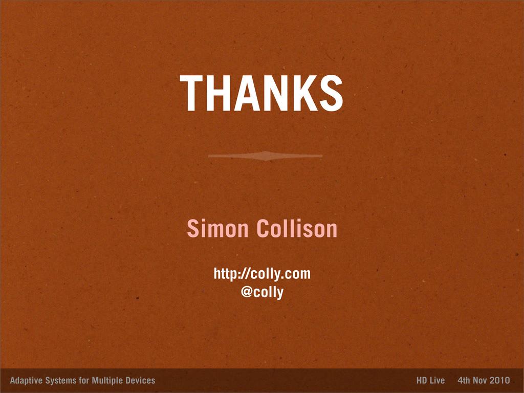 THANKS Simon Collison http://colly.com @colly A...