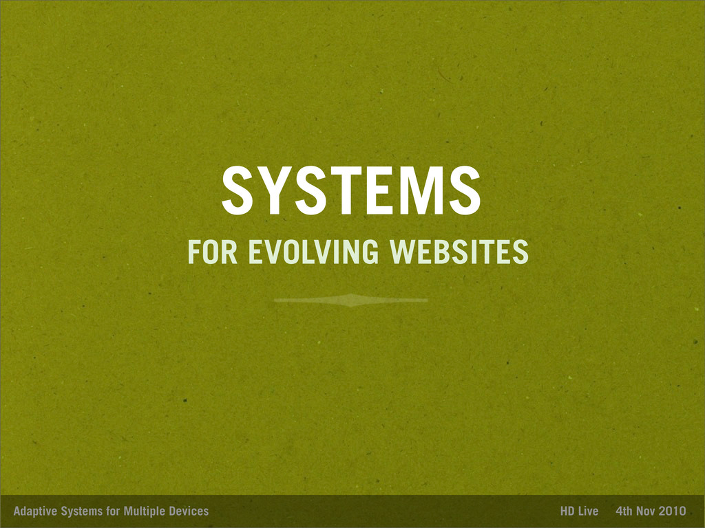 SYSTEMS Adaptive Systems for Multiple Devices H...