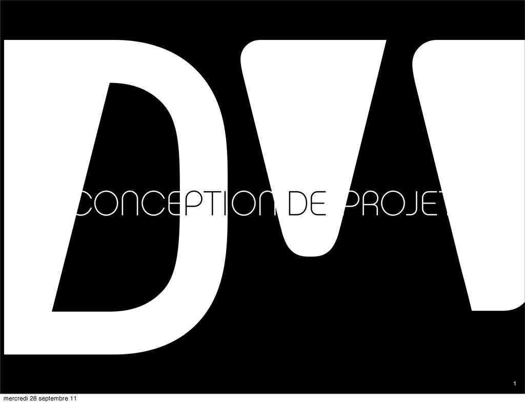 1 CONCEPTION DE PROJET DE PTI mercredi 28 septe...
