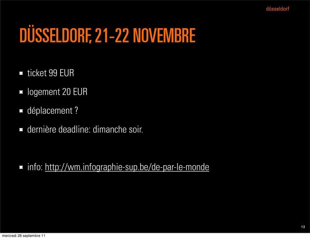 düsseldorf DÜSSELDORF, 21-22 NOVEMBRE ticket 99...