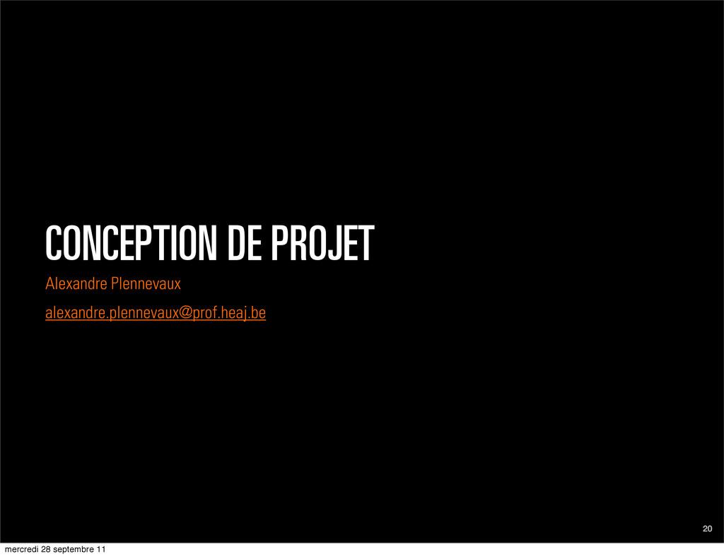 CONCEPTION DE PROJET Alexandre Plennevaux alexa...