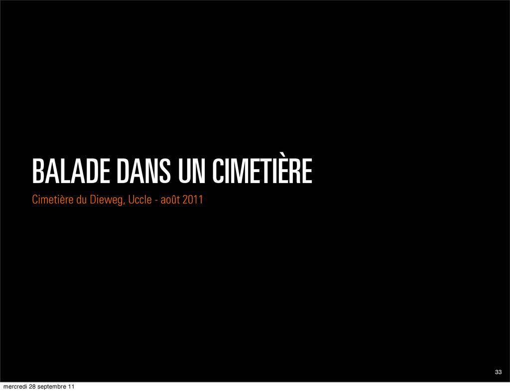 33 BALADE DANS UN CIMETIÈRE Cimetière du Dieweg...