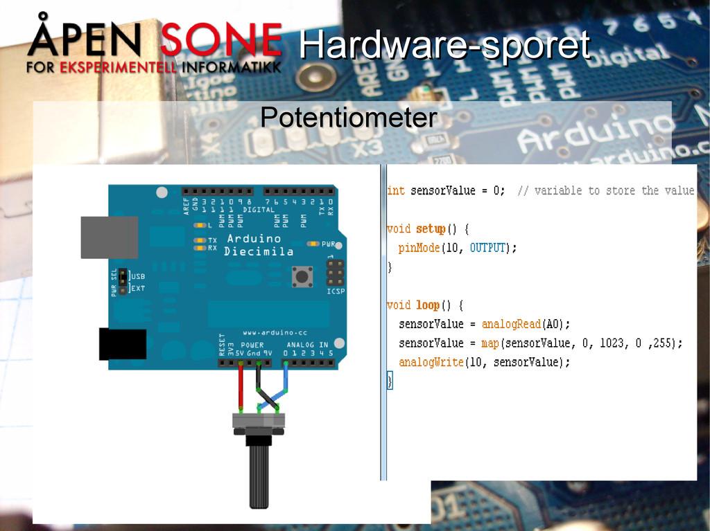 Hardware-sporet Hardware-sporet Potentiometer P...