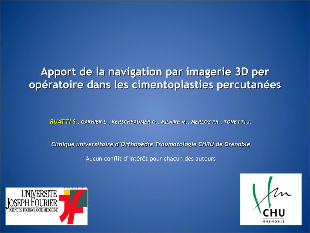 Apport de la navigation par imagerie 3D p...