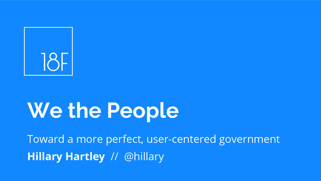 Toward a more perfect, user-centered government...