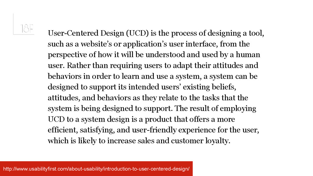 User-Centered Design (UCD) is the process of de...