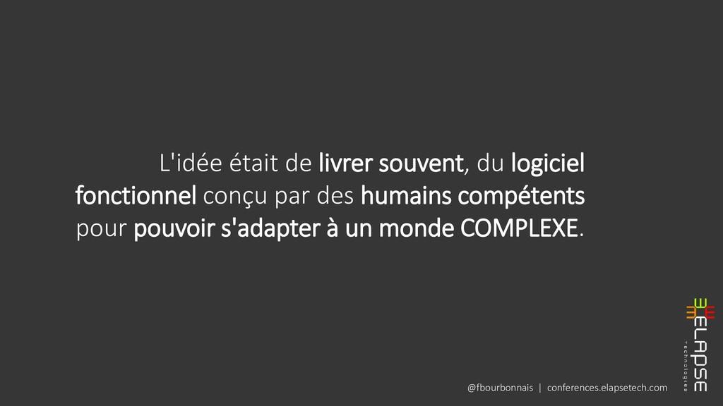 @fbourbonnais | conferences.elapsetech.com L'id...