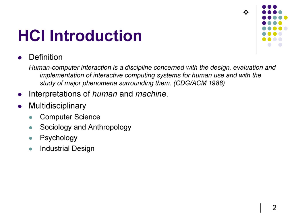 2 HCI Introduction   Definition Human-computer...
