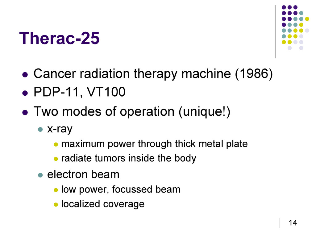 14 Therac-25   Cancer radiation therapy machin...