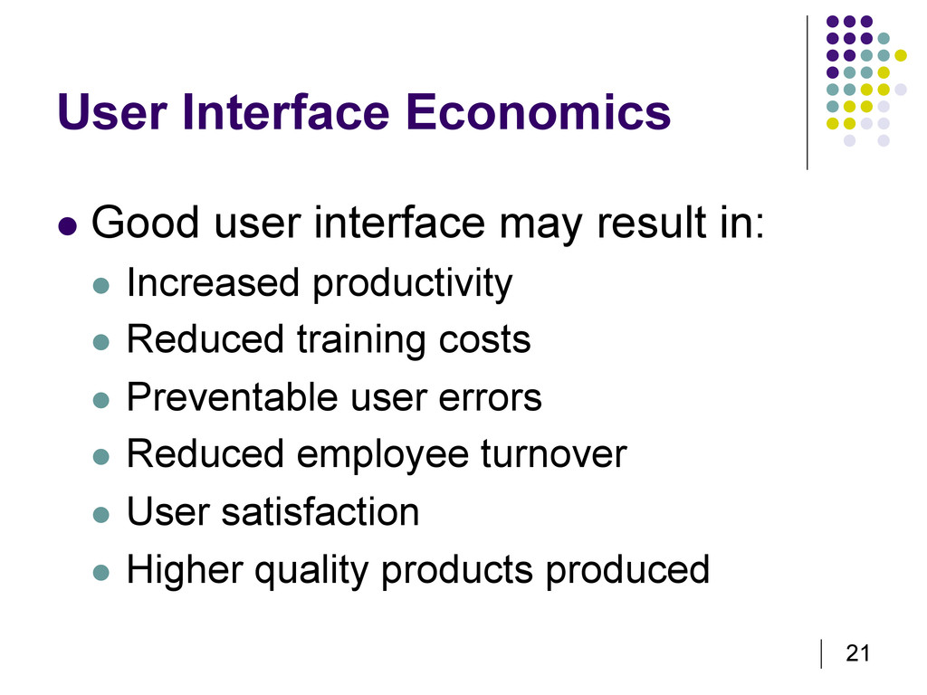 21 User Interface Economics   Good user interf...