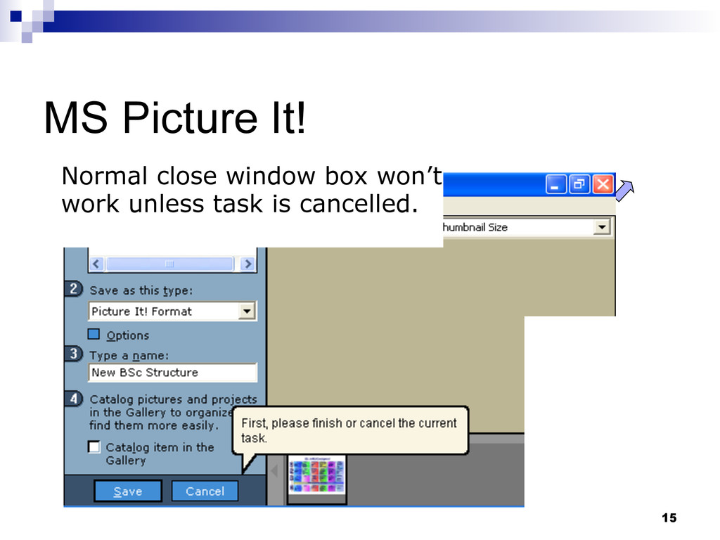 15 MS Picture It! Normal close window box won't...