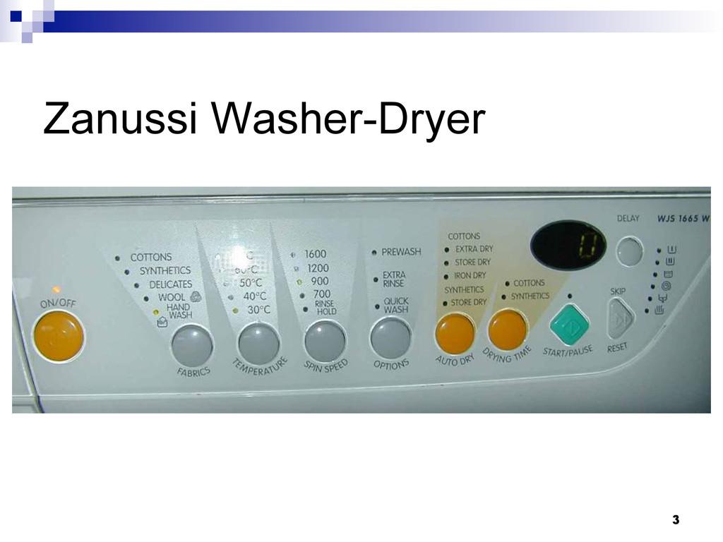 3 Zanussi Washer-Dryer