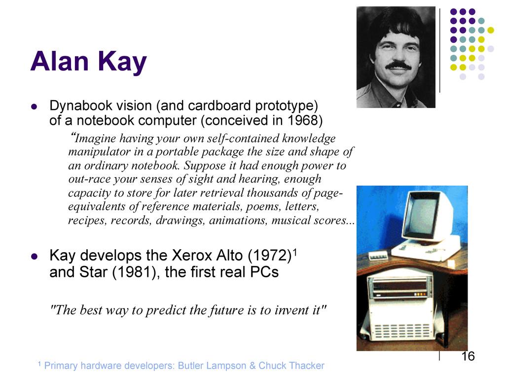 16 Alan Kay  Dynabook vision (and cardboard p...