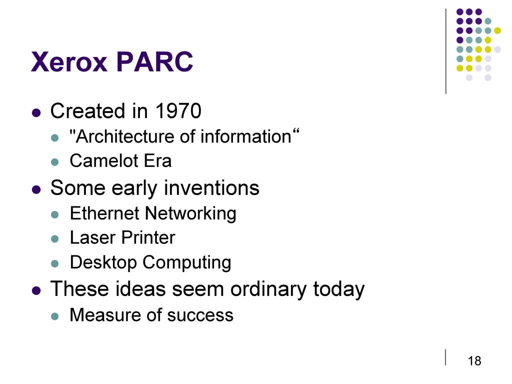 "18 Xerox PARC  Created in 1970  ""Architectu..."