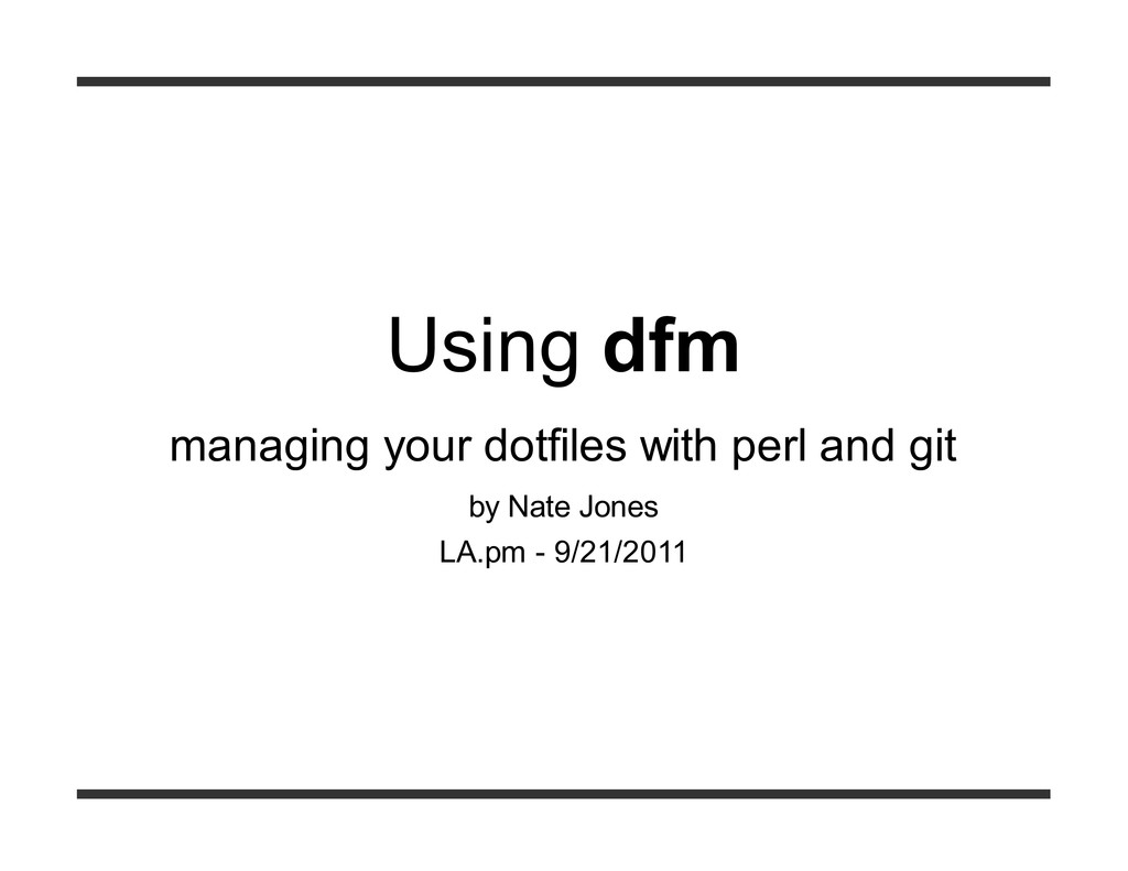 Using dfm managing your dotfiles with perl and ...
