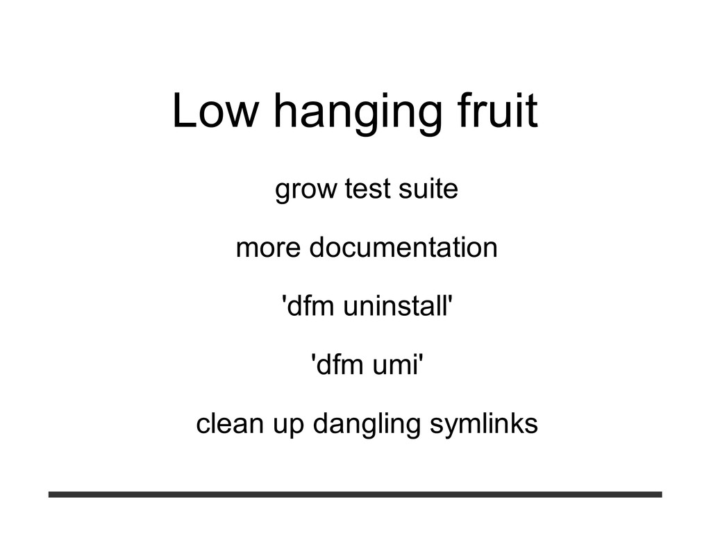 Low hanging fruit grow test suite more document...