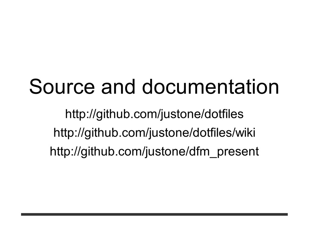 Source and documentation http://github.com/just...