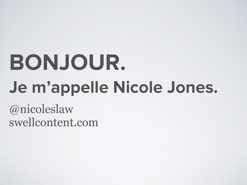 BONJOUR. Je m'appelle Nicole Jones. @nicoleslaw...
