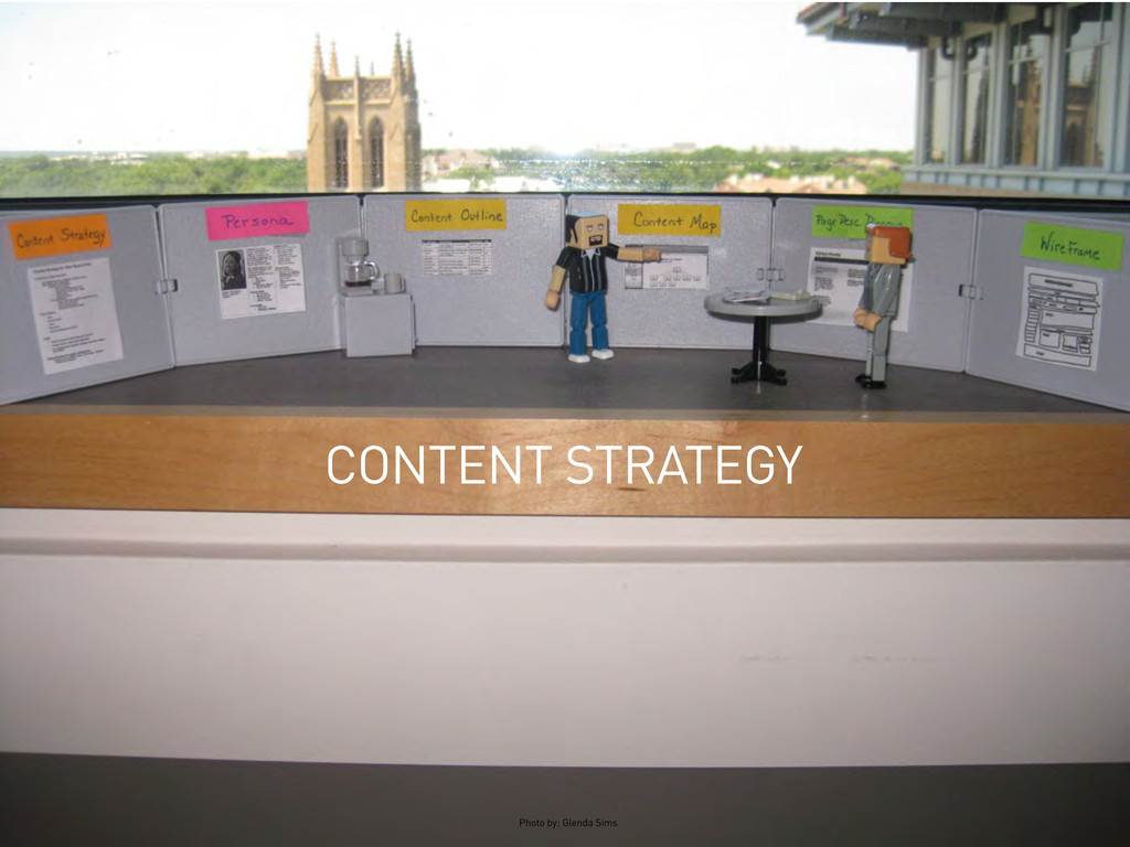 CONTENT STRATEGY Photo by: Glenda Sims