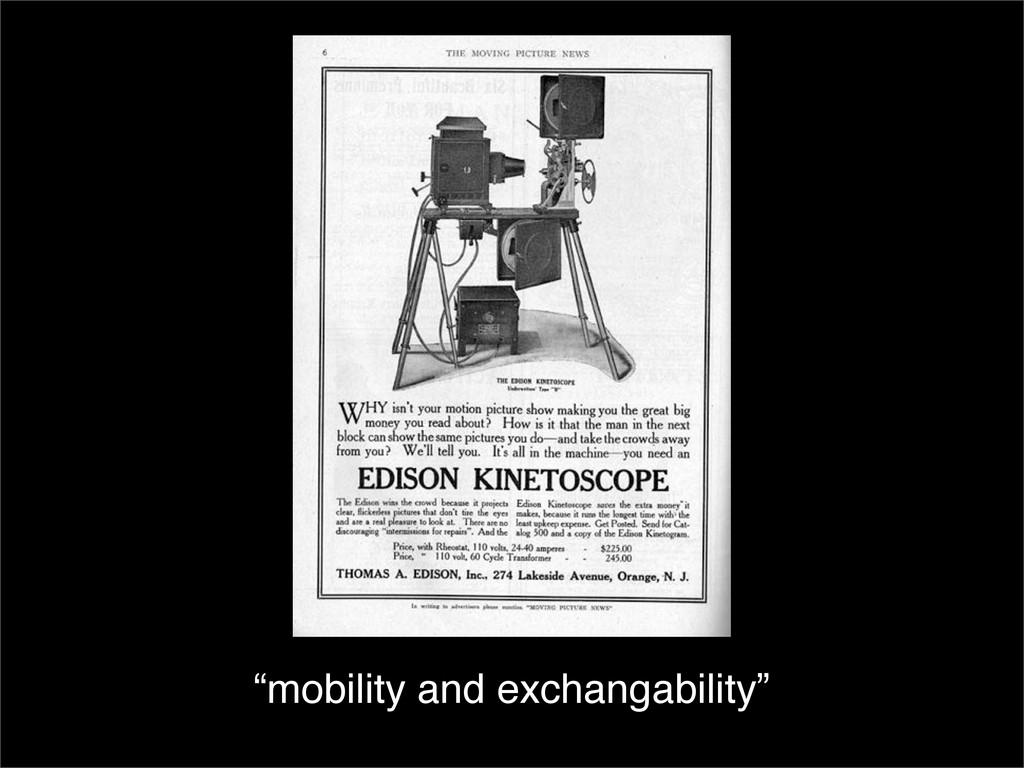 """mobility and exchangability"""