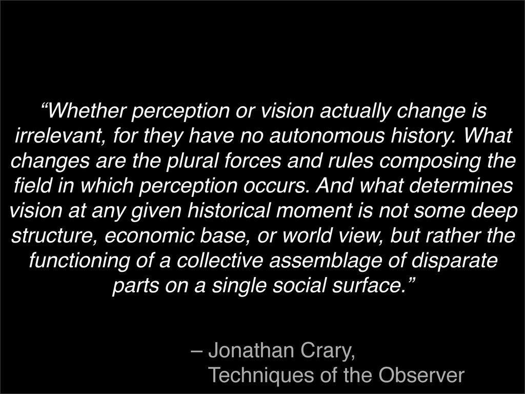 """""""Whether perception or vision actually change i..."""
