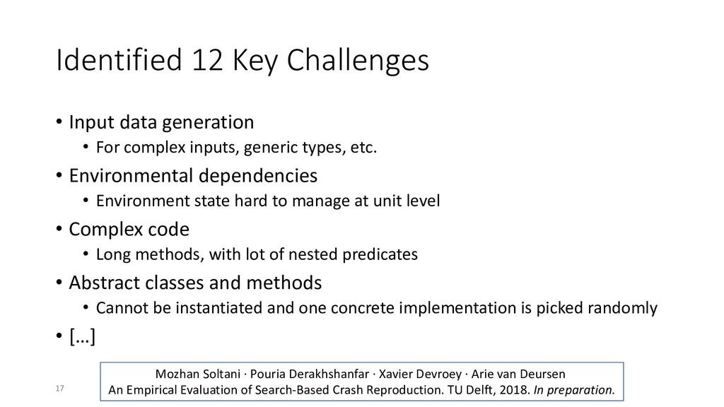 Identified 12 Key Challenges • Input data gener...