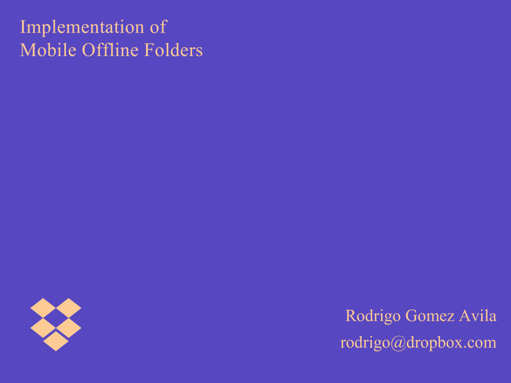 Implementation of Mobile Offline Folders Rodrig...