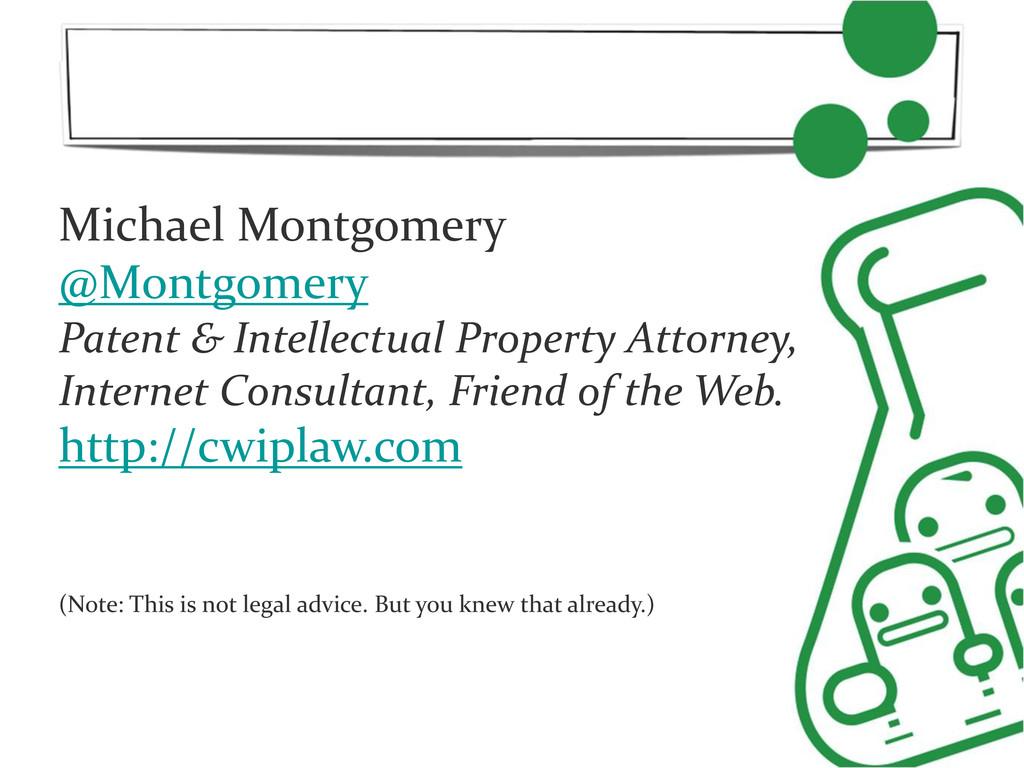 Michael Montgomery @Montgomery Patent & Intelle...