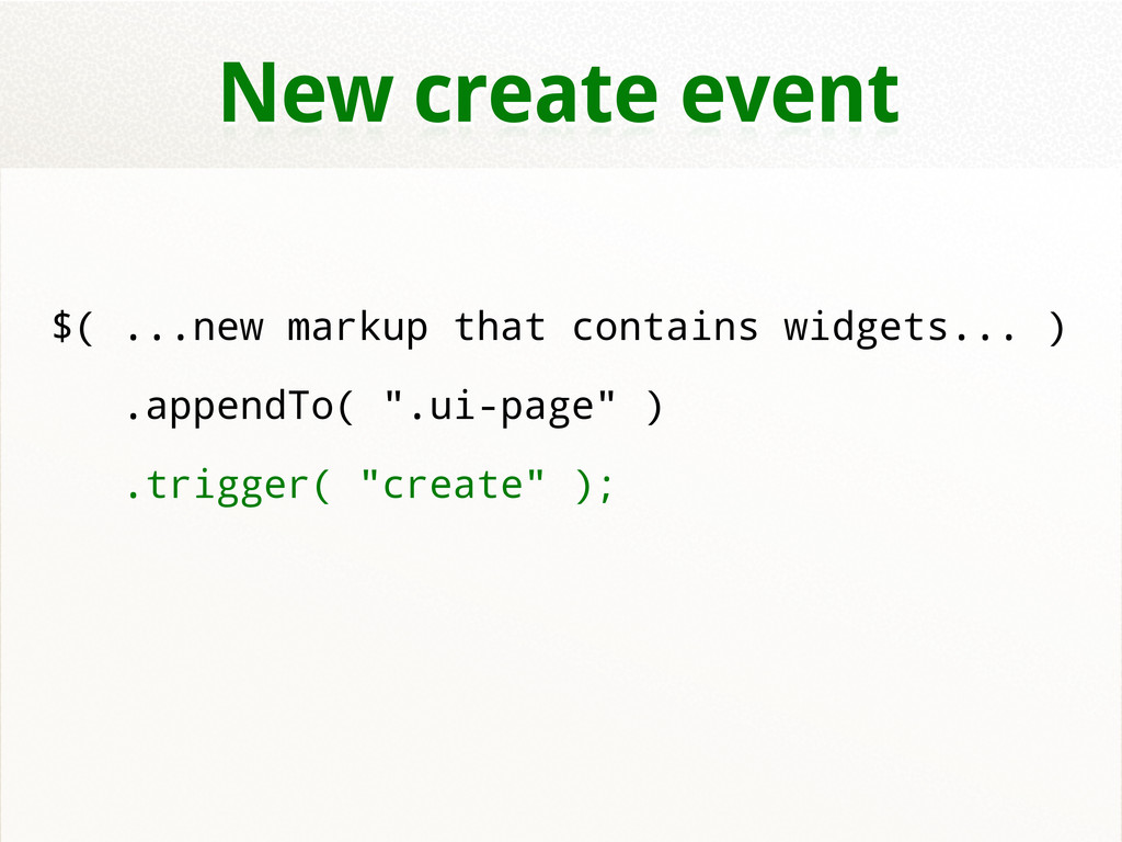 New create event $( ...new markup that contains...