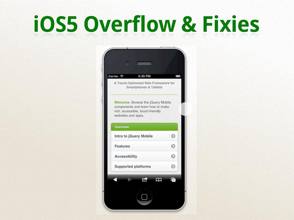 iOS5 Overflow & Fixies