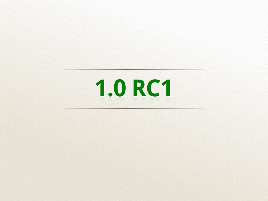 1.0 RC1