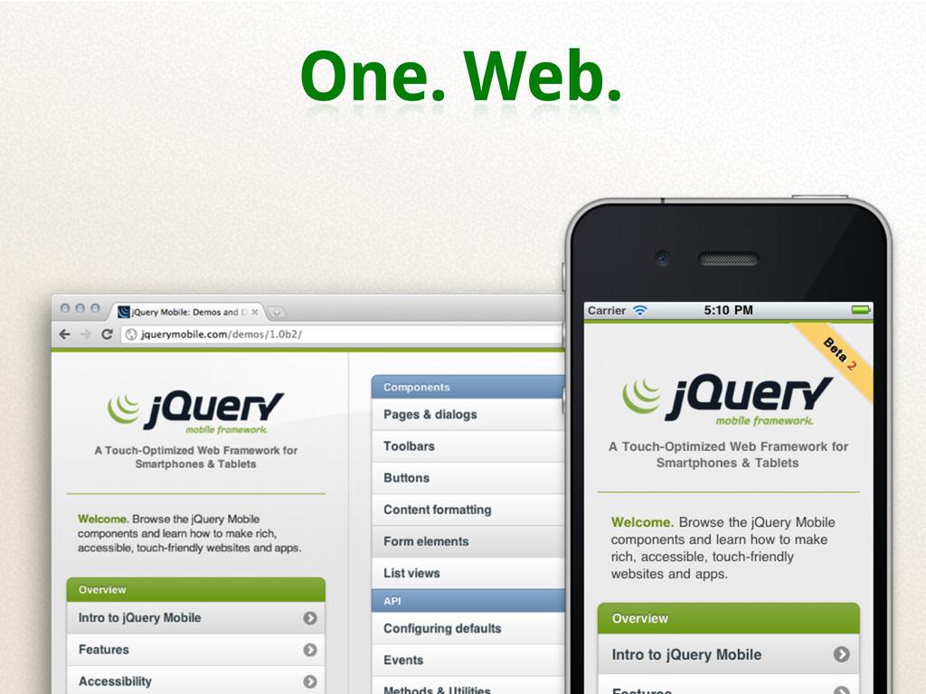 One. Web.