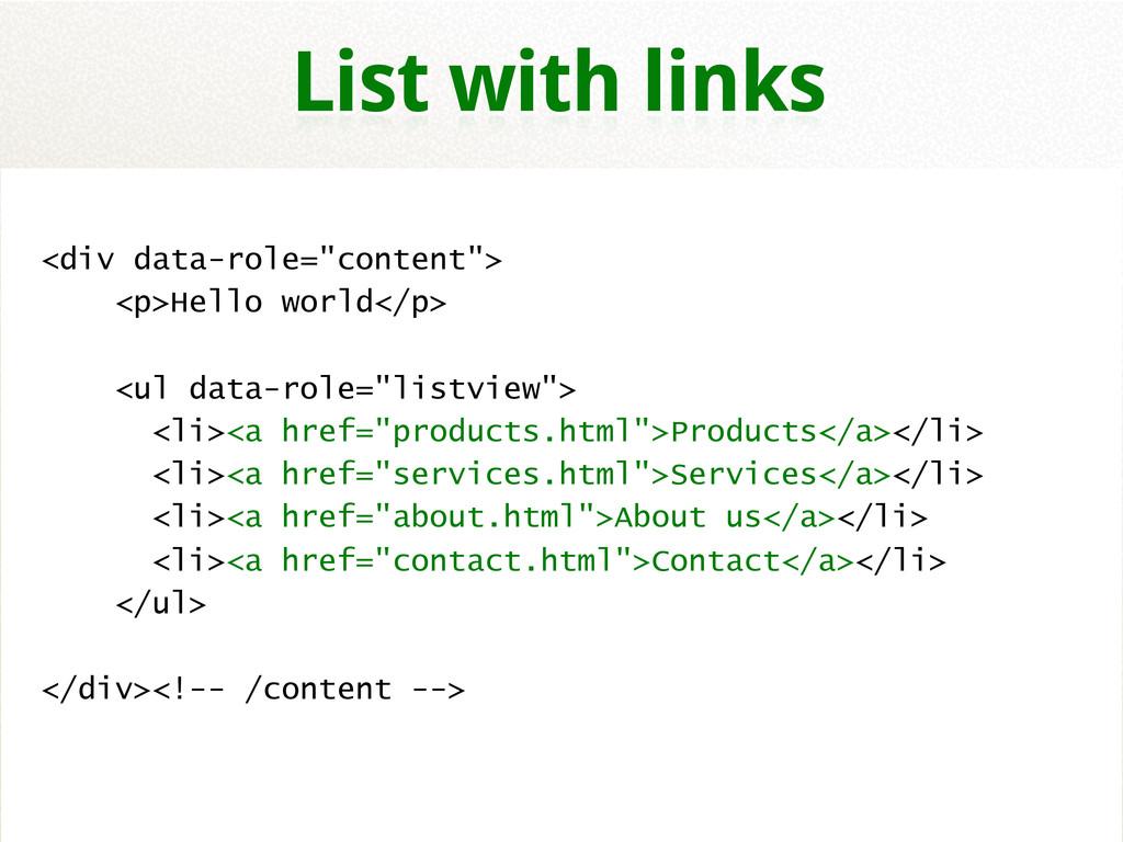 """<div data-role=""""content""""> <p>Hello world</p> <u..."""