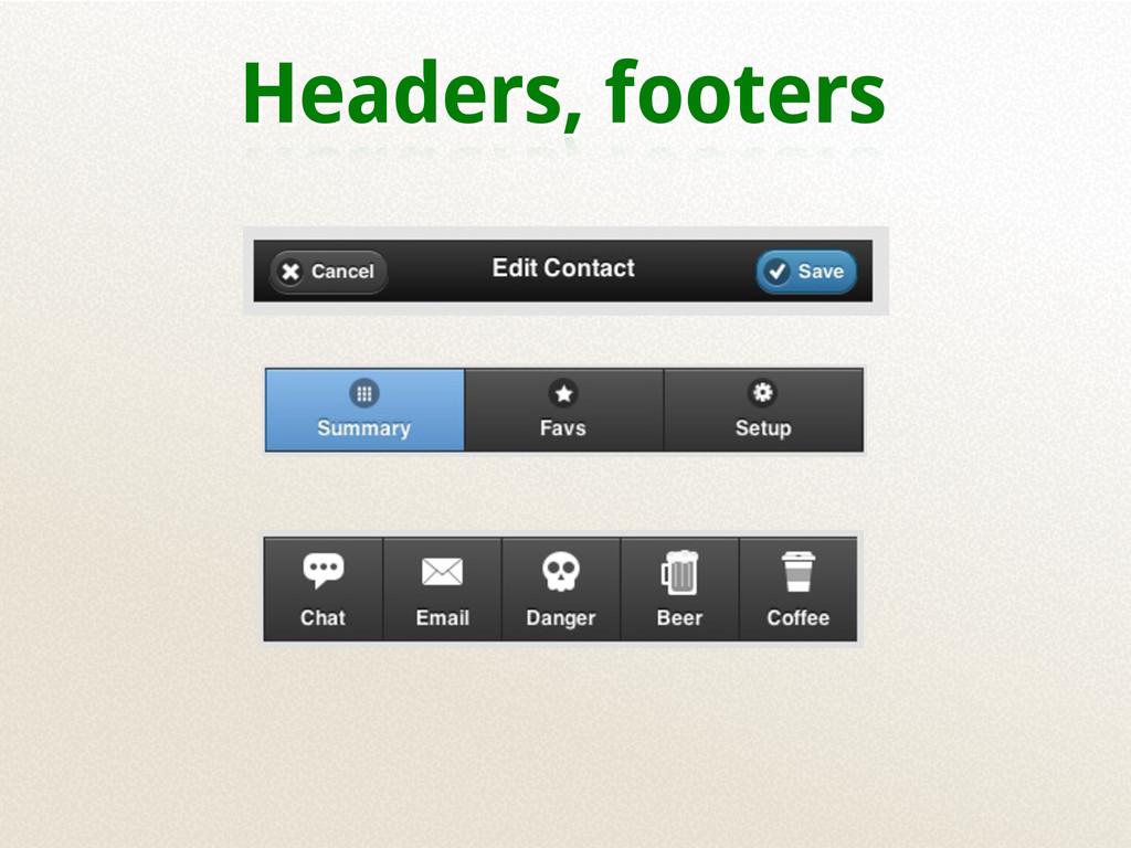 Headers, footers