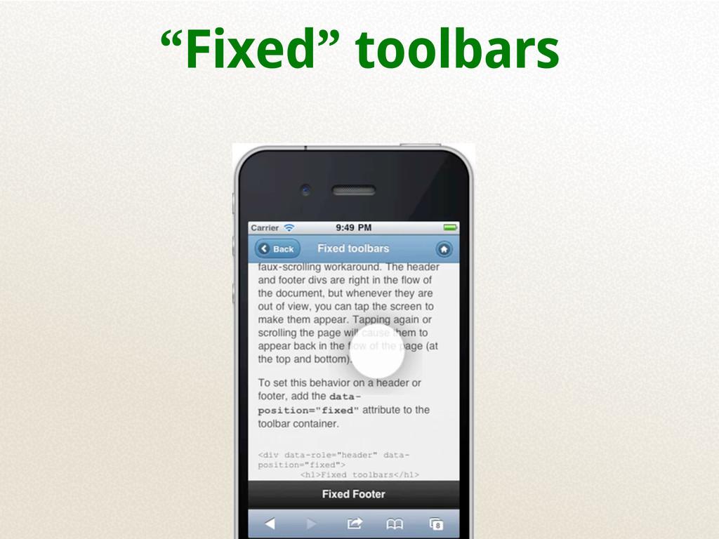 """""""Fixed"""" toolbars"""